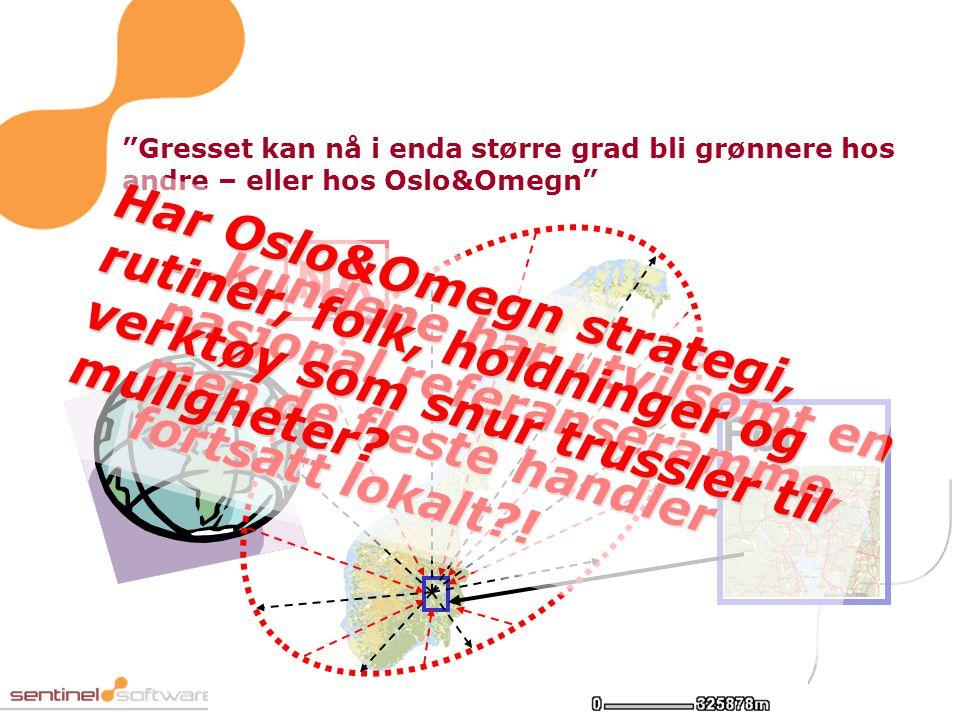 """Før NÅ """"Gresset kan nå i enda større grad bli grønnere hos andre – eller hos Oslo&Omegn""""...kundene har utvilsomt en nasjonal referanseramme, men de fl"""
