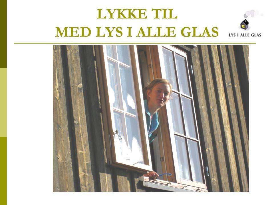 LYKKE TIL MED LYS I ALLE GLAS