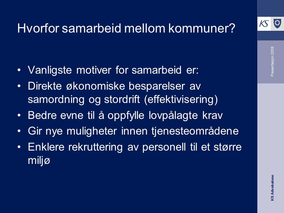 KS Advokatene Presentasjon 2008 Ikke alltid så enkelt – fort.