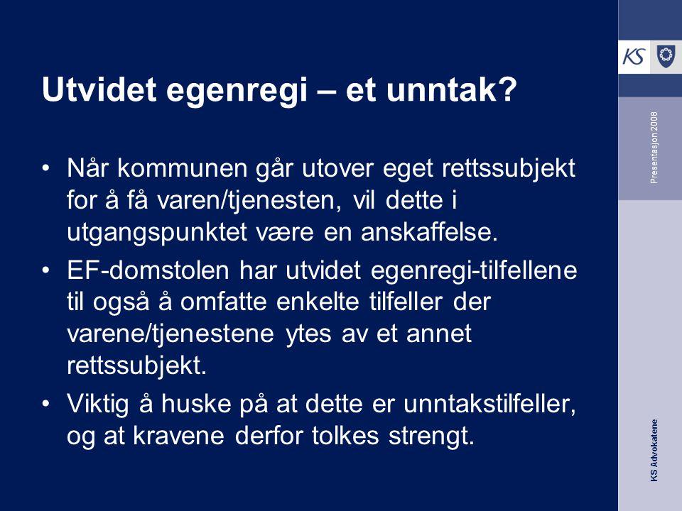 KS Advokatene Presentasjon 2008 Når kan kommunalt salg av eiendom være offentlig støtte.