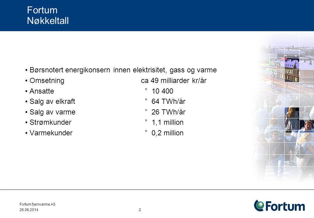 """26.06.2014 2 Fortum Nøkkeltall • Børsnotert energikonsern innen elektrisitet, gass og varme • Omsetning ca 49 milliarder kr/år • Ansatte """" 10 400 • Sa"""
