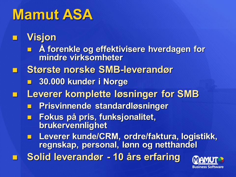  Visjon  Å forenkle og effektivisere hverdagen for mindre virksomheter  Største norske SMB-leverandør  30.000 kunder i Norge  Leverer komplette l