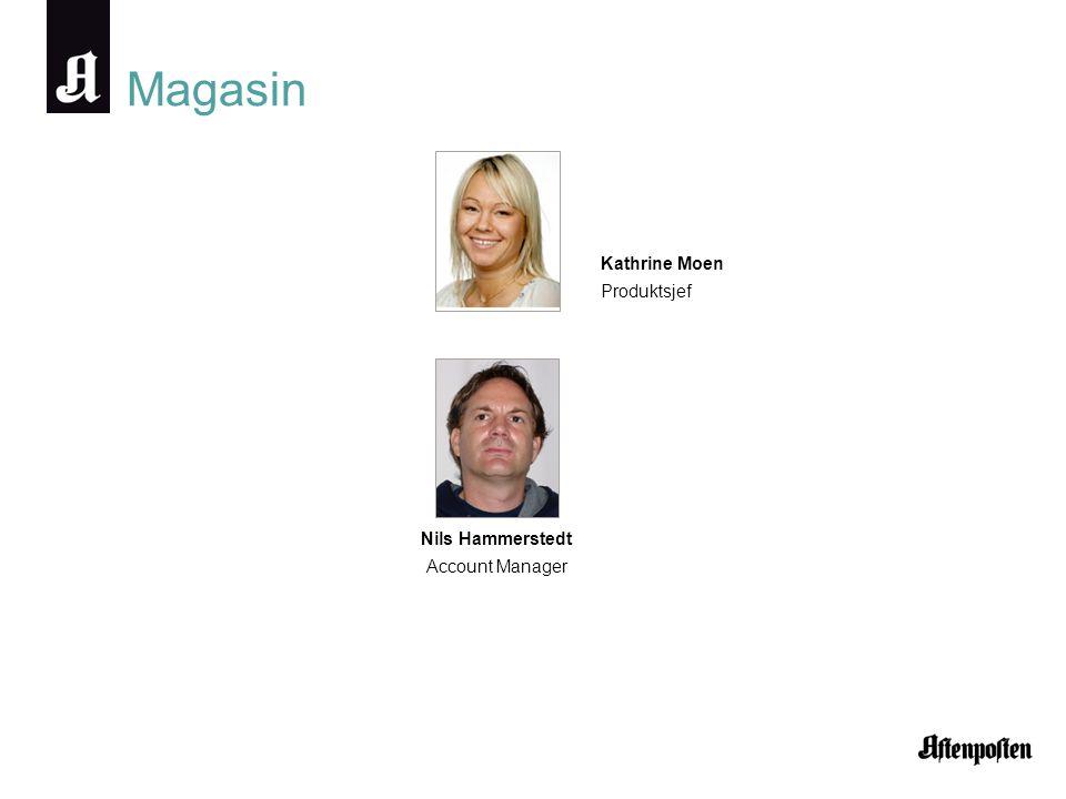 Magasin Kathrine Moen Produktsjef Nils Hammerstedt Account Manager