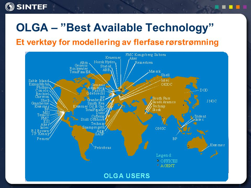 """6 OLGA – """"Best Available Technology"""" Et verktøy for modellering av flerfase rørstrømning"""