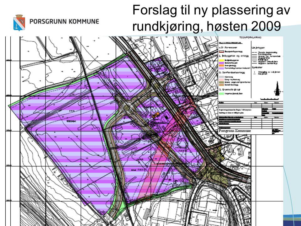 Forslag til ny plassering av rundkjøring, høsten 2009