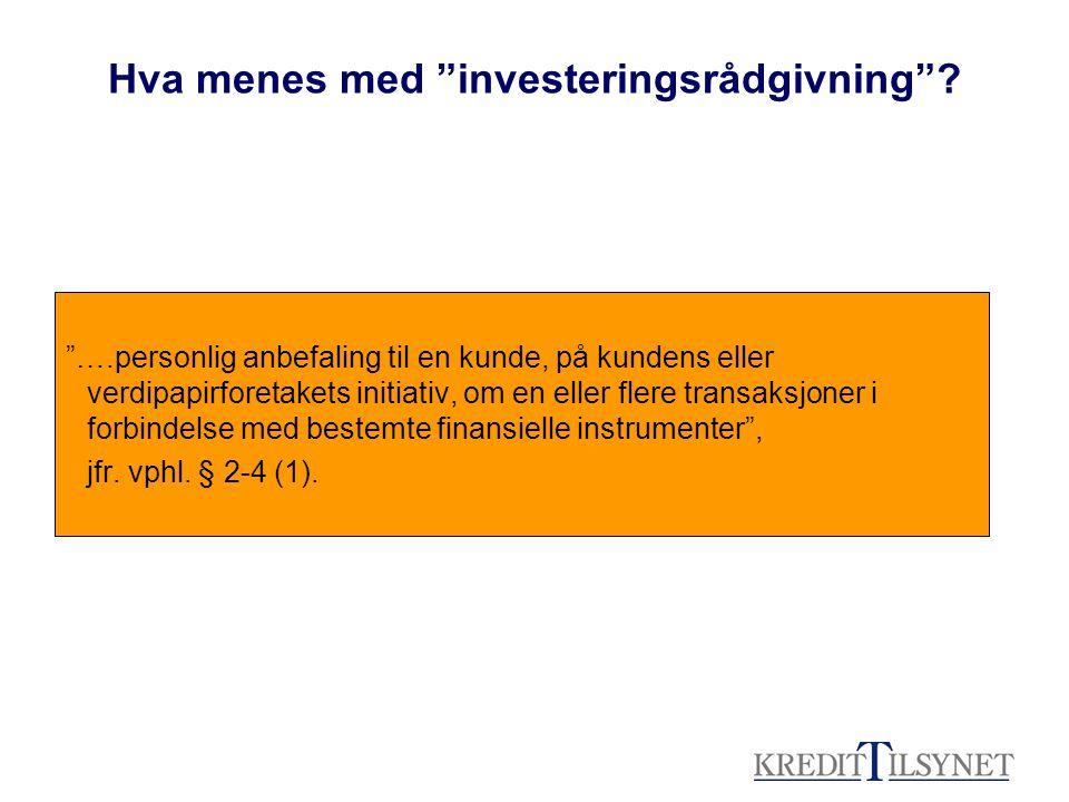 Hva betyr det at investeringsrådgivning er blitt konsesjonspliktig.