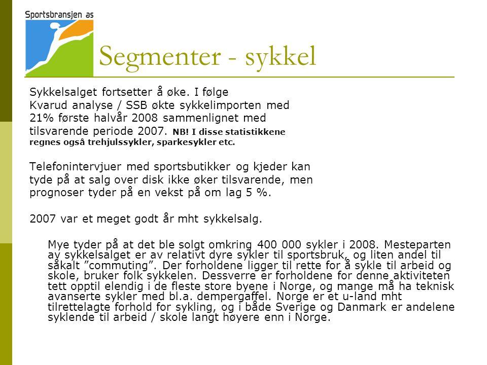 Segmenter - sykkel Sykkelsalget fortsetter å øke. I følge Kvarud analyse / SSB økte sykkelimporten med 21% første halvår 2008 sammenlignet med tilsvar
