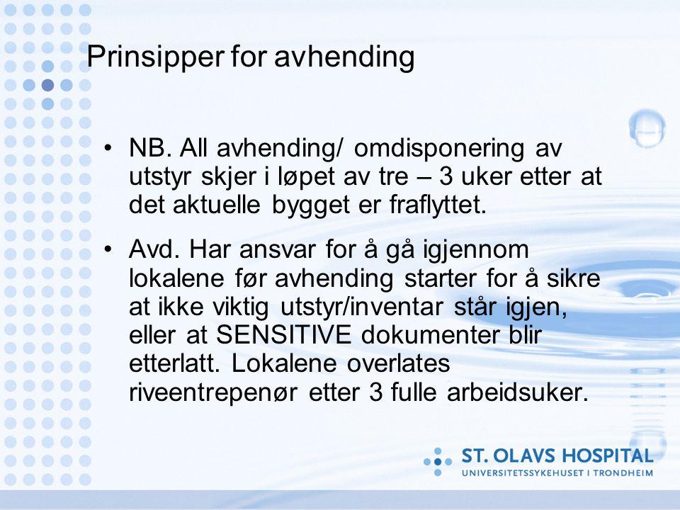 Prinsipper for avhending •NB.