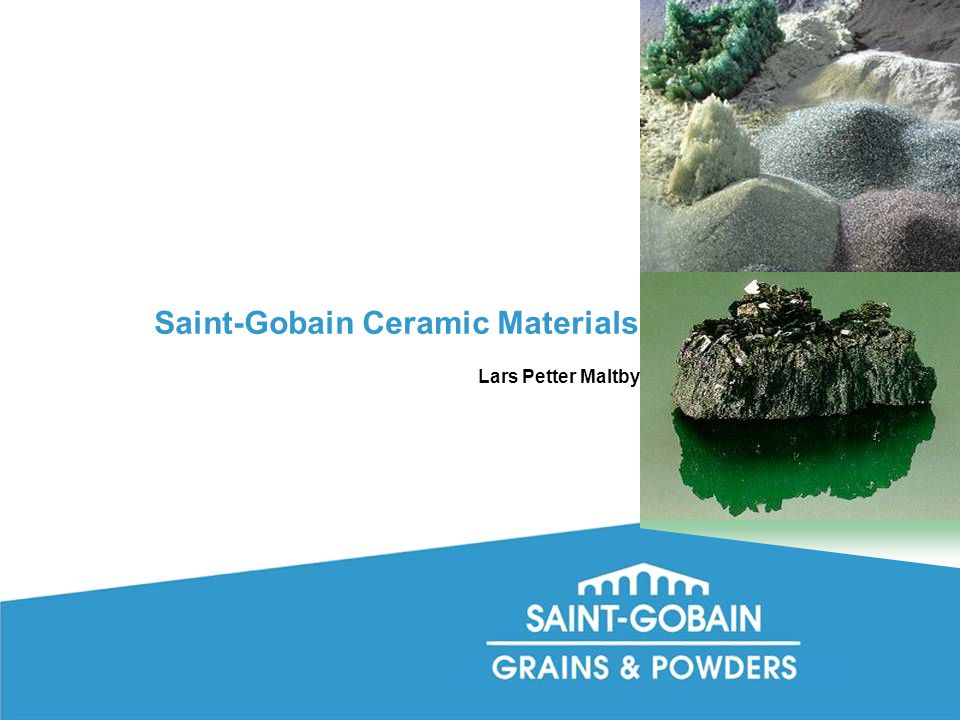 Saint-Gobain Ceramic Materials Lars Petter Maltby
