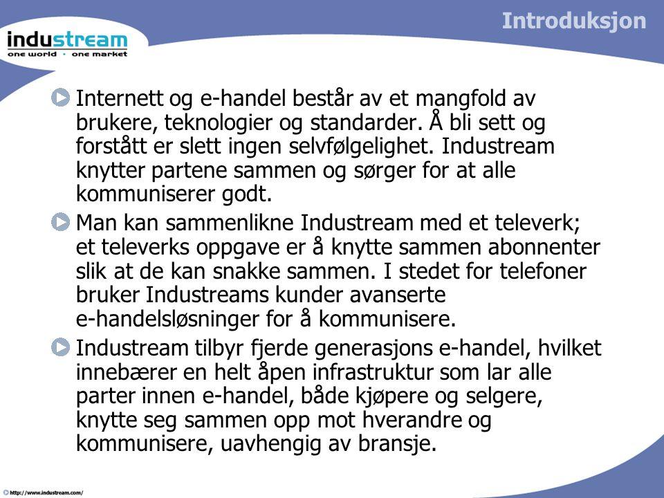 Introduksjon Internett og e-handel består av et mangfold av brukere, teknologier og standarder.