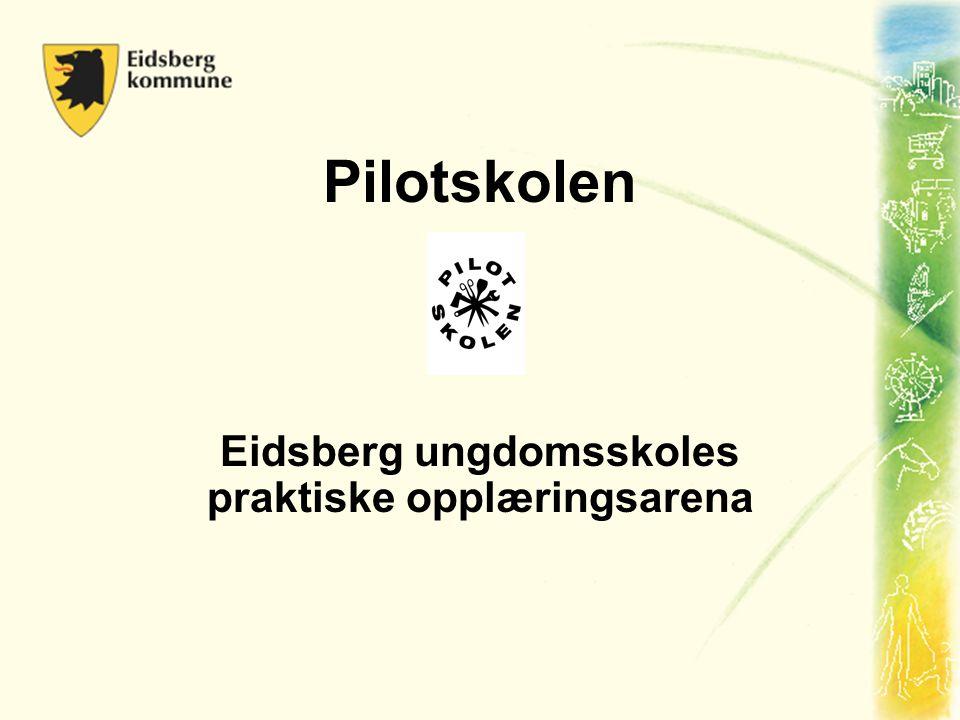 Pilotskolen Eidsberg ungdomsskoles praktiske opplæringsarena