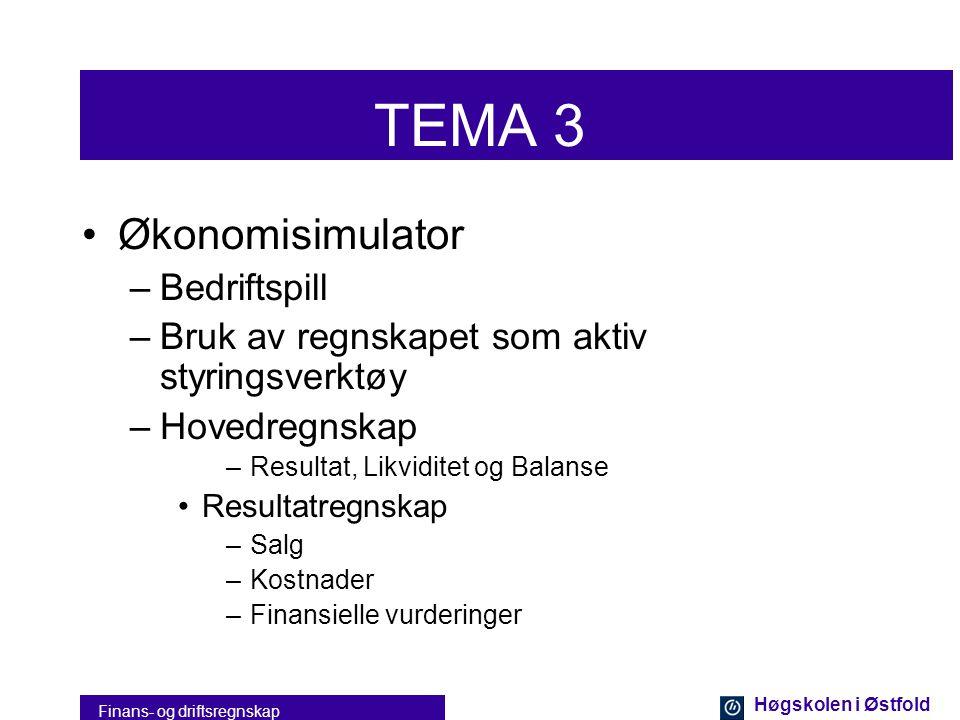 Høgskolen i Østfold Finans- og driftsregnskap TEMA 2 •Finansregnskapet –Formelle krav til regnskapet –Sentrale måleproblemer •Vurderingsproblemer •Per