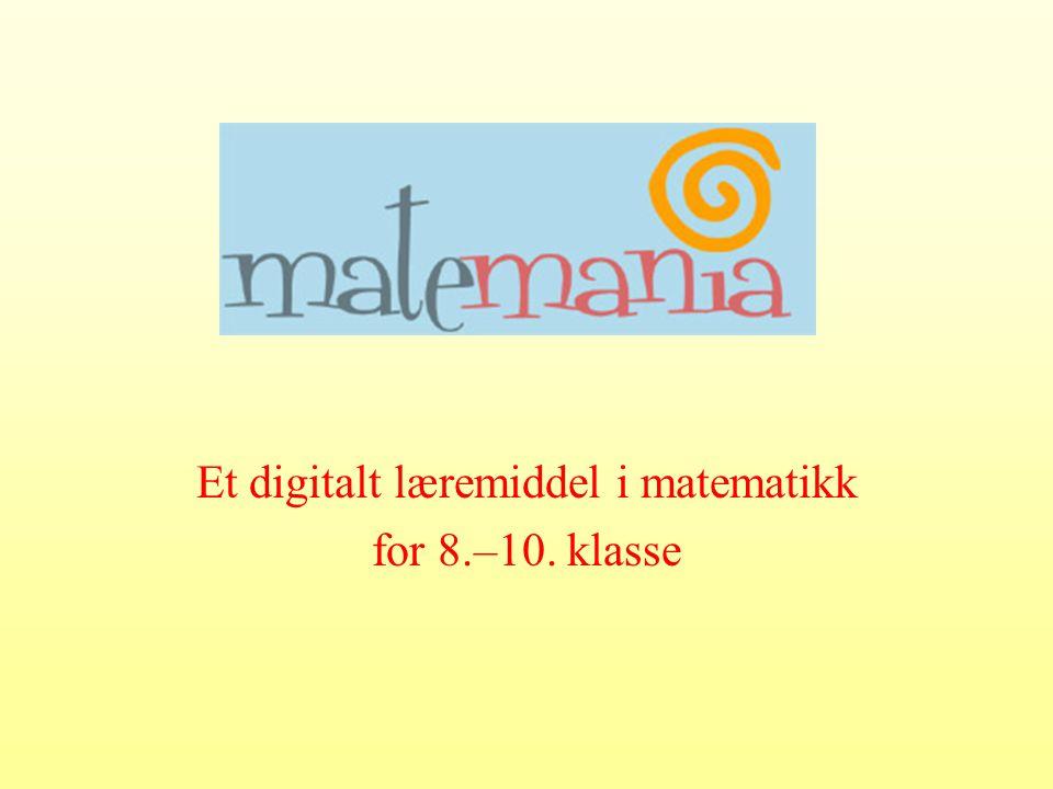 Et digitalt læremiddel i matematikk for 8.–10. klasse
