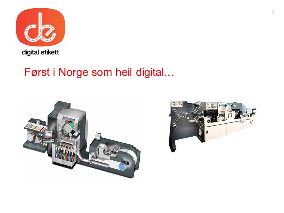Først i Norge som heil digital… 6