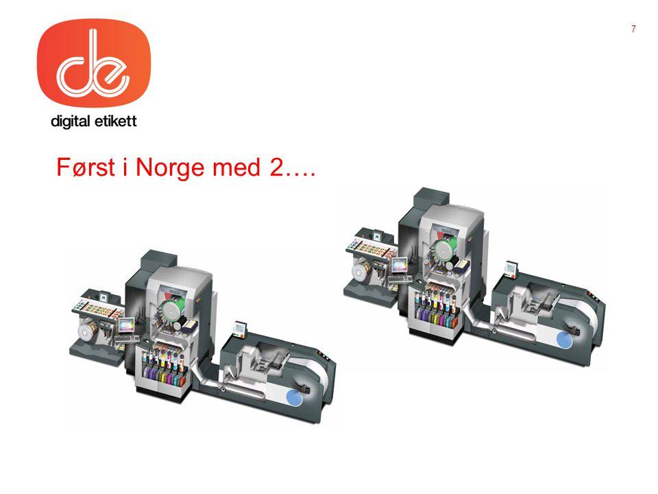 Først i Norge med 2…. 7