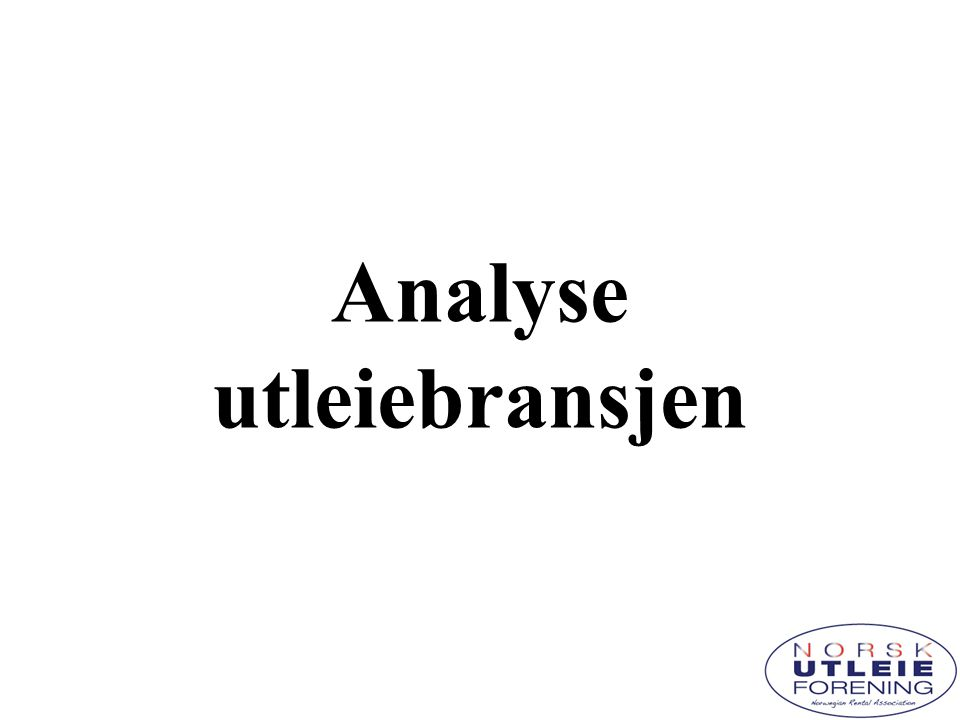 Målsetting  Samle alle aktører som opererer innen bransjens definerte virksomhetsområde inn under èn felles næringskode for derved å skape et robust grunnlag for statistisk analyse