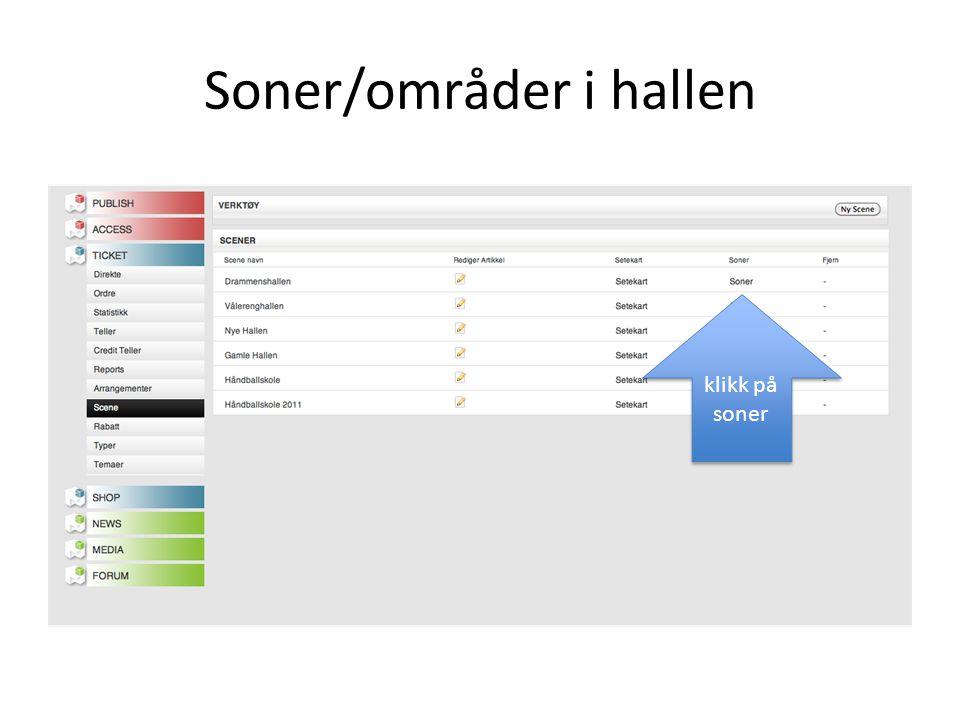 Soner/områder i hallen klikk på soner