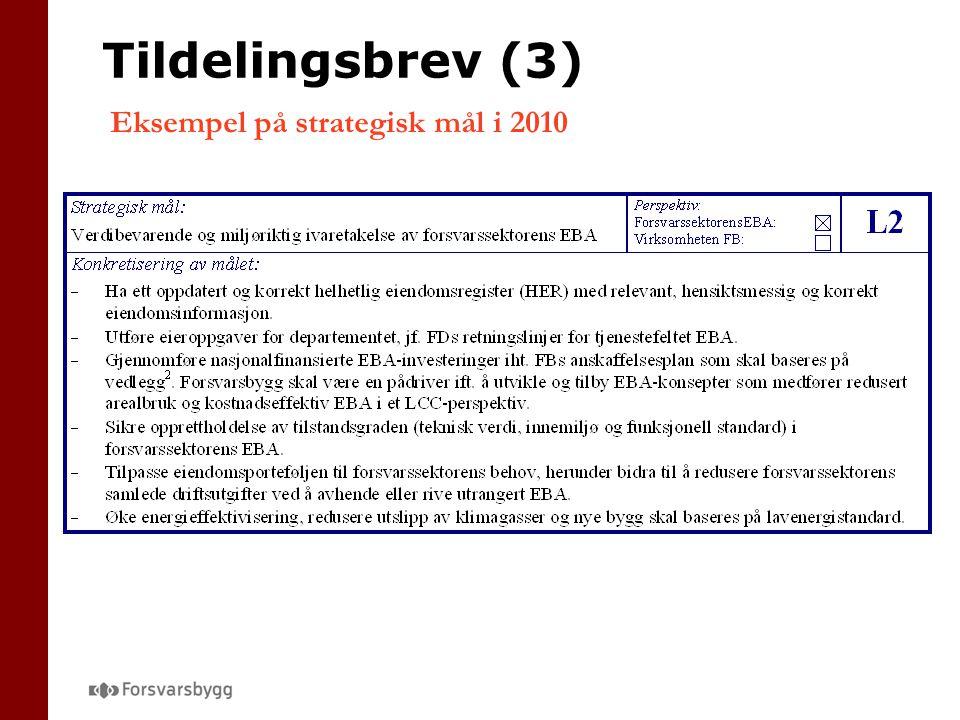 Tildelingsbrev (3) Eksempel på strategisk mål i 2010