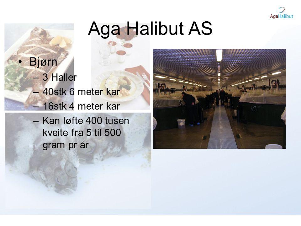 Aga Halibut AS •Bjørn –To stykk biofilter på 180 kubikk –Pumpe kapasitet 26,7 kubikk pr min