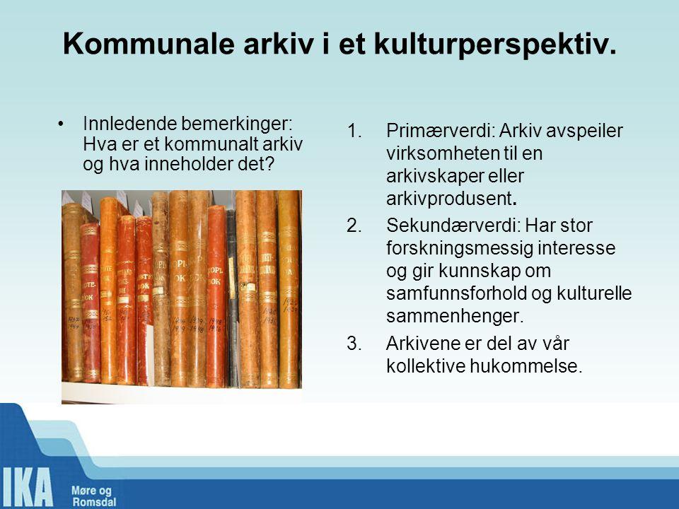 Kommunale arkiv i et kulturperspektiv.