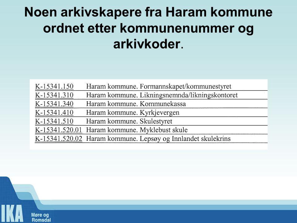 Noen arkivskapere fra Haram kommune ordnet etter kommunenummer og arkivkoder.