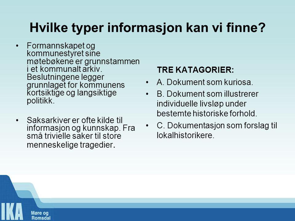 Hvilke typer informasjon kan vi finne.