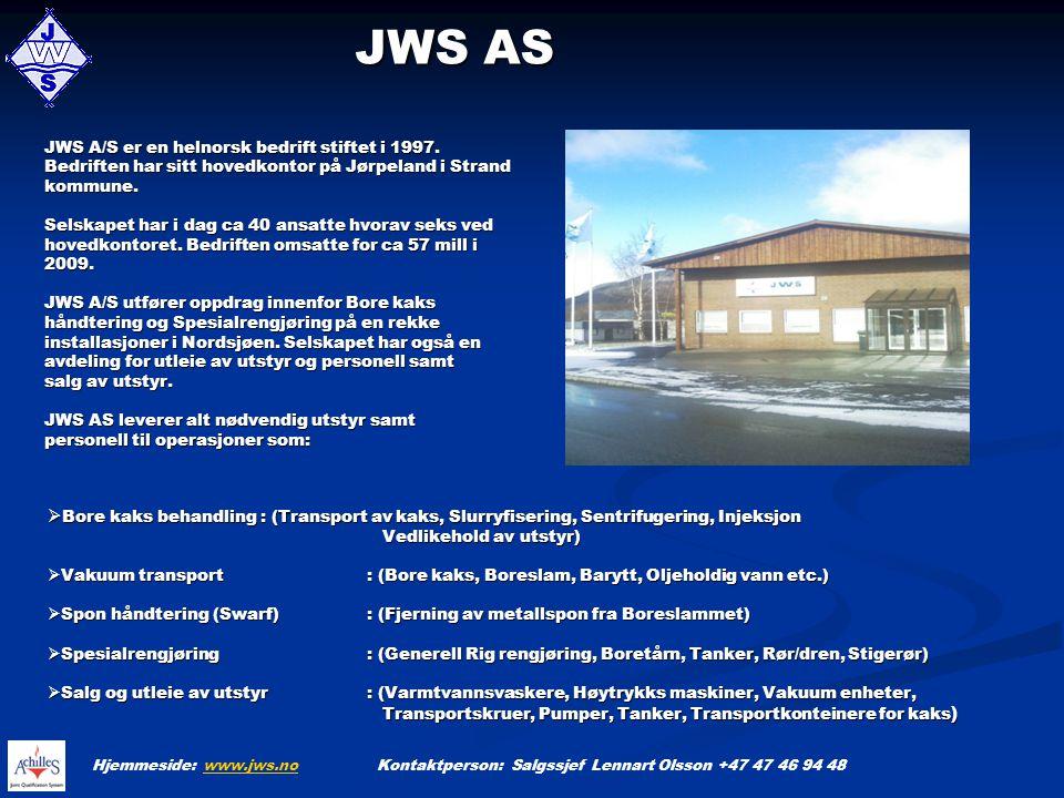 JWS AS JWS AS JWS A/S er en helnorsk bedrift stiftet i 1997. Bedriften har sitt hovedkontor på Jørpeland i Strand kommune. Selskapet har i dag ca 40 a