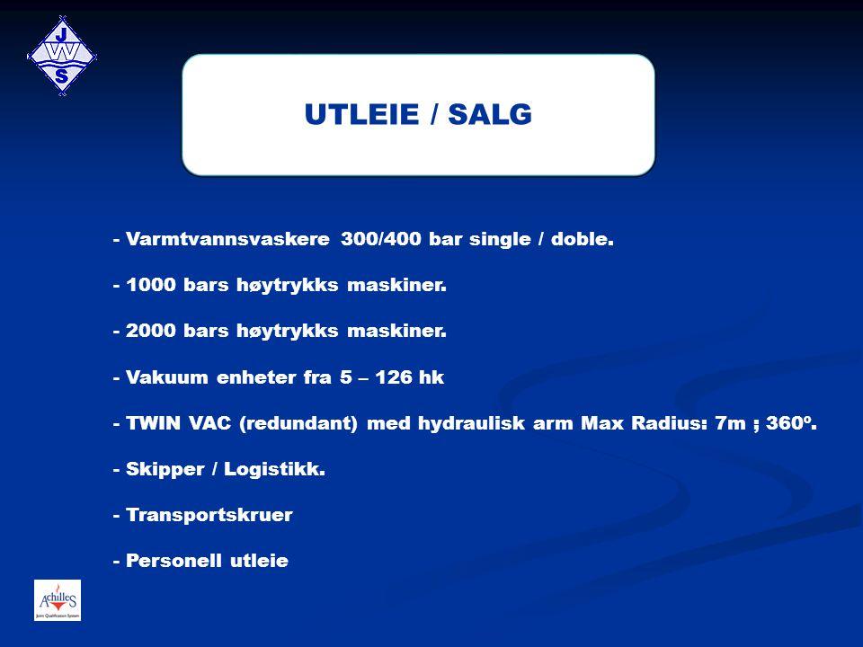 - Varmtvannsvaskere 300/400 bar single / doble. - 1000 bars høytrykks maskiner. - 2000 bars høytrykks maskiner. - Vakuum enheter fra 5 – 126 hk - TWIN