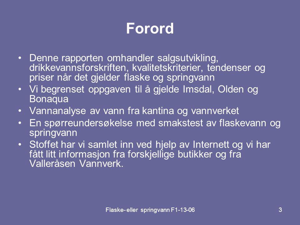 Flaske- eller springvann F1-13-064 Vannkvalitet Av Espen Johansen