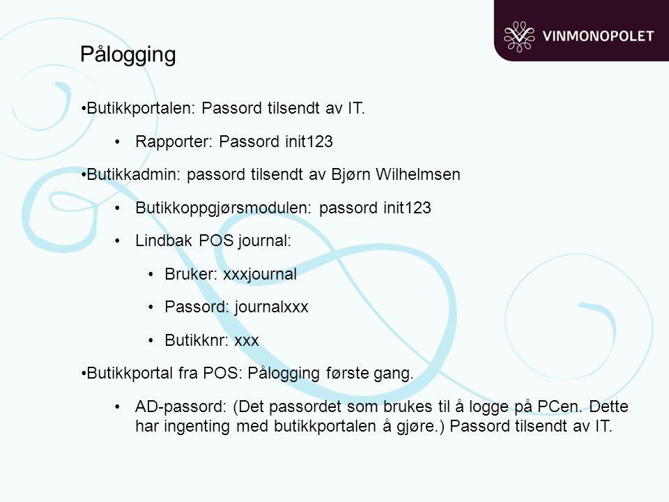 Pålogging •Butikkportalen: Passord tilsendt av IT. •Rapporter: Passord init123 •Butikkadmin: passord tilsendt av Bjørn Wilhelmsen •Butikkoppgjørsmodul