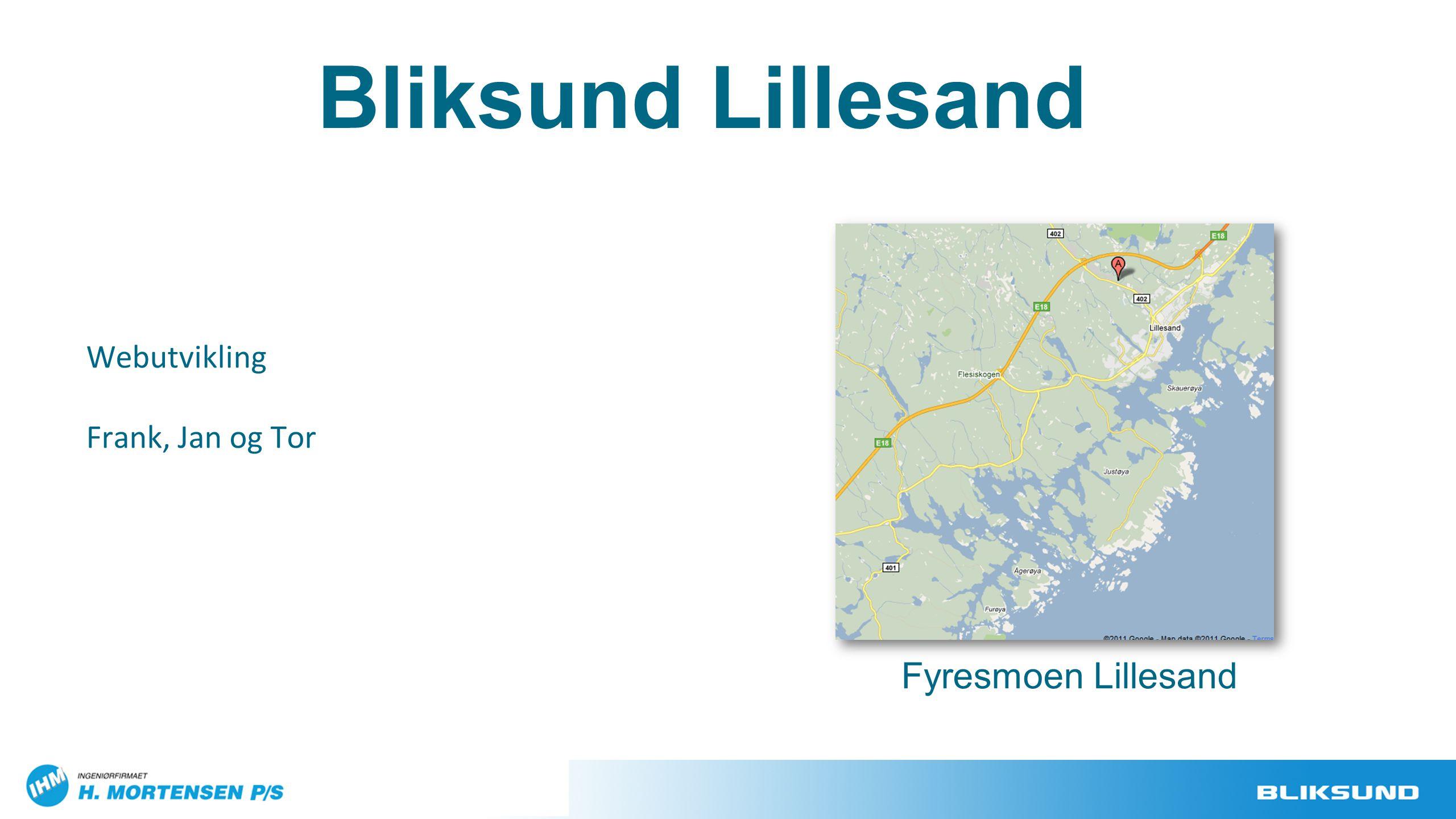 Webutvikling Frank, Jan og Tor Fyresmoen Lillesand Bliksund Lillesand