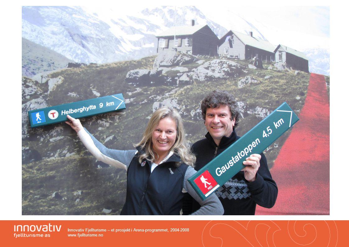 Innovativ Fjellturisme – et prosjekt i Arena-programmet, 2004-2008 www.fjellturisme.no HVORFOR NASJONAL STANDARD F0R MERKING OG GRADERING AV TURLØYPER