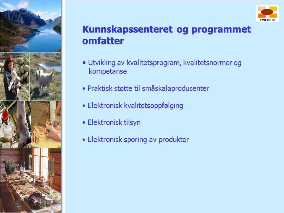 Kunnskapssenteret og programmet omfatter • Utvikling av kvalitetsprogram, kvalitetsnormer og kompetanse • Utvikling av kvalitetsprogram, kvalitetsnorm