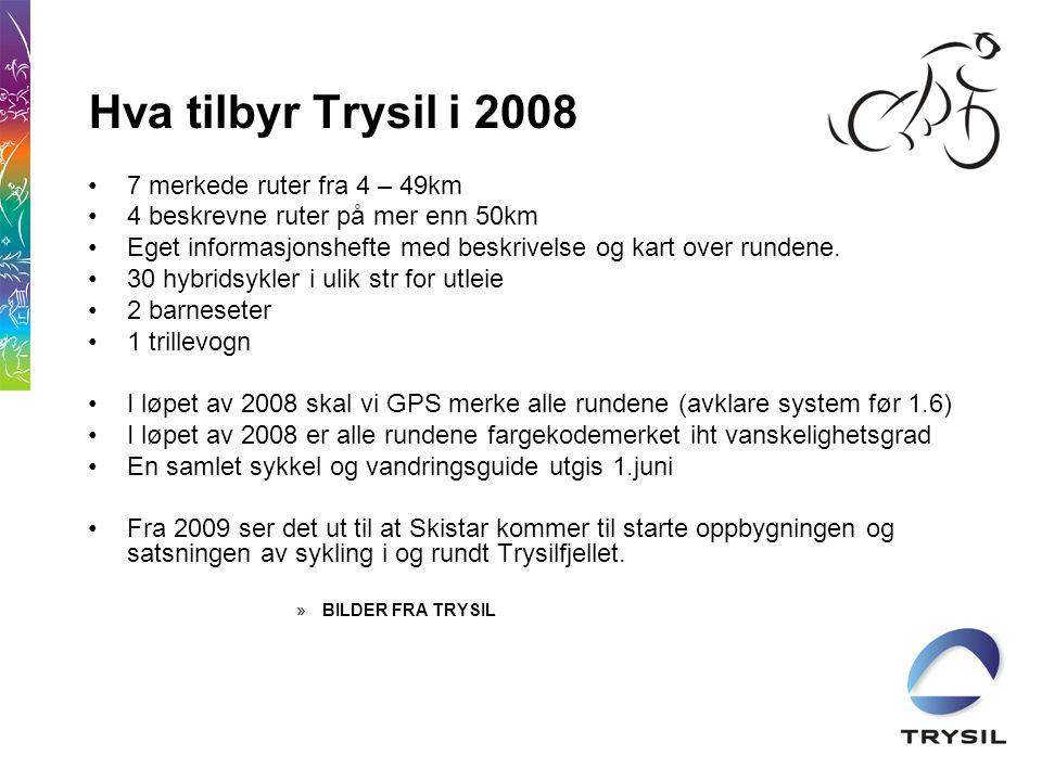Hva tilbyr Trysil i 2008 •7 merkede ruter fra 4 – 49km •4 beskrevne ruter på mer enn 50km •Eget informasjonshefte med beskrivelse og kart over rundene.