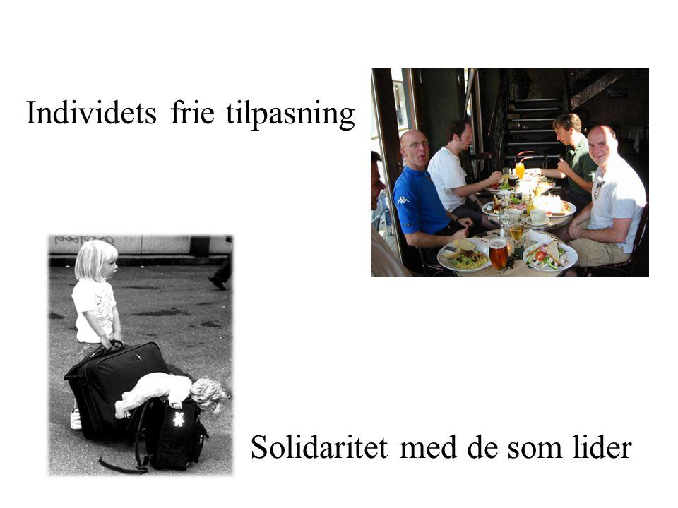 Individets frie tilpasning Solidaritet med de som lider