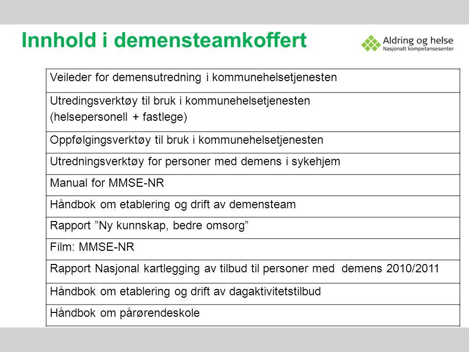 Veileder for demensutredning i kommunehelsetjenesten Utredingsverktøy til bruk i kommunehelsetjenesten (helsepersonell + fastlege) Oppfølgingsverktøy