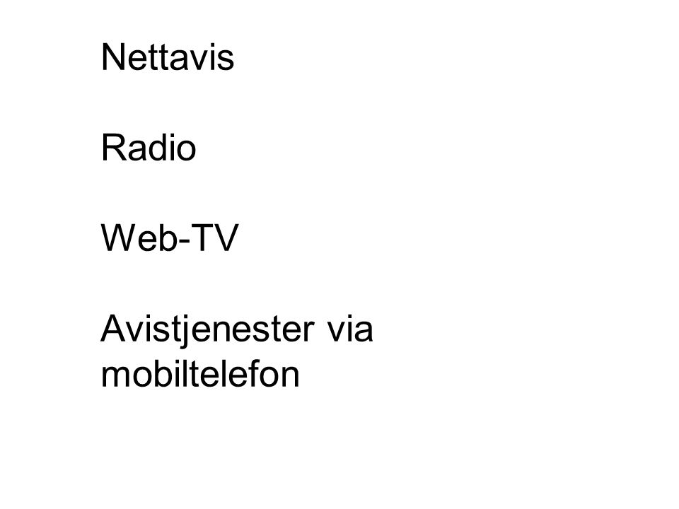 Nettavis Radio Web-TV Avistjenester via mobiltelefon