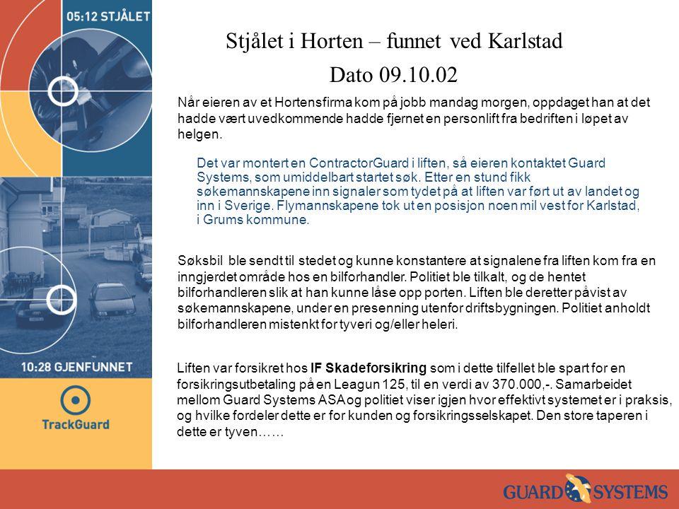 0932 Kunde, Erik Sorgendal (90030211) ringer og forfeller at han nettopp fikk beskjed fra Guard Systems (0928) at båten hans passerte Drøbak.