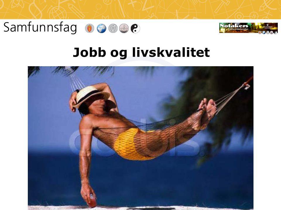 Jobb og livskvalitet