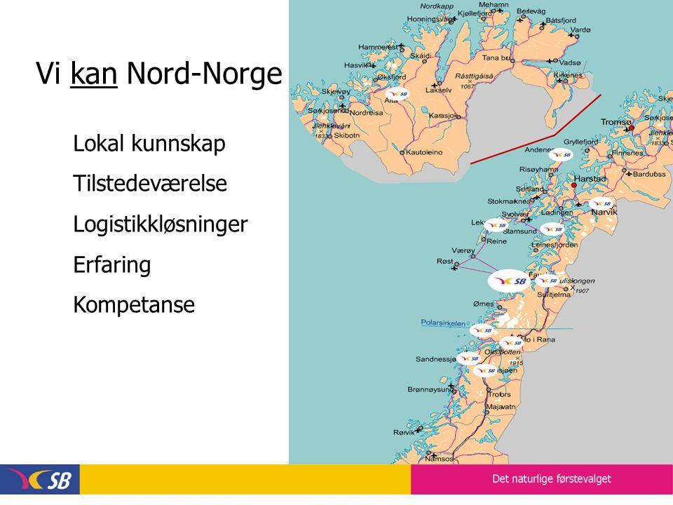 Vår visjon : SB-konsernet skal være det naturlige førstevalget innen buss, gods og miljø i Nord-Norge