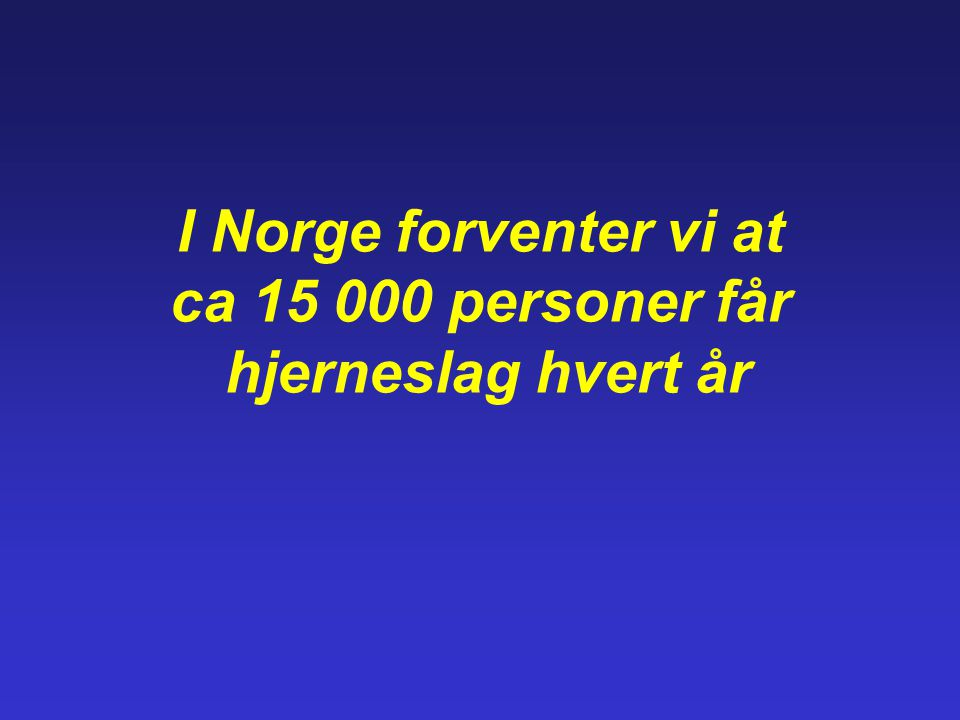 Alders-spesifikke insidensrater for førstegangs slag hos menn i skandinaviske studier Ellekjær H, Selmer R.