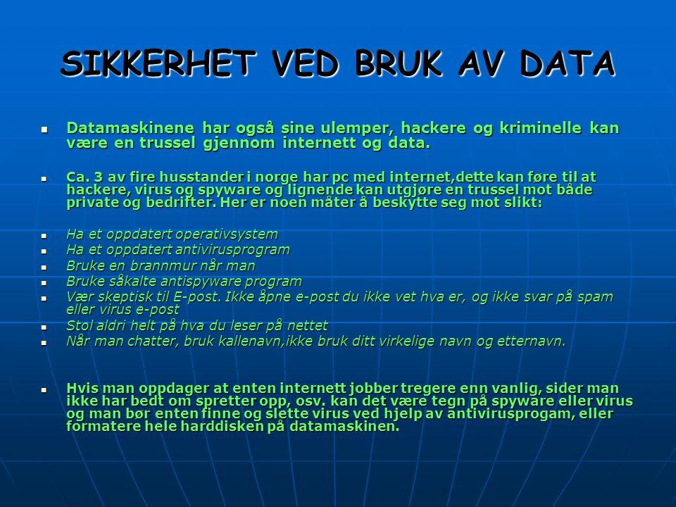 KILDER  Vi har brukt disse kildene:  http://www.adolfoien.vgs.no/larere/hanpetz/2inf/hw/skr iver.doc http://www.adolfoien.vgs.no/larere/hanpetz/2inf/hw/skr iver.doc http://www.adolfoien.vgs.no/larere/hanpetz/2inf/hw/skr iver.doc  http://erfaring.com/orakel/show.php?id=11327  http://www.computerworld.no/index.cfm/fuseaction/arti kkel/id/8090 http://www.computerworld.no/index.cfm/fuseaction/arti kkel/id/8090 http://www.computerworld.no/index.cfm/fuseaction/arti kkel/id/8090  http://erfaring.com/orakel/show.php?id=776  http://www.computercity.no/index.aspx?sectionid=1391& itemId=1403 http://www.computercity.no/index.aspx?sectionid=1391& itemId=1403 http://www.computercity.no/index.aspx?sectionid=1391& itemId=1403  http://www.dagbladet.no/dinside/2005/04/25/429759.h tml http://www.dagbladet.no/dinside/2005/04/25/429759.h tml http://www.dagbladet.no/dinside/2005/04/25/429759.h tml  http://odin.dep.no/nhd/norsk/dok/andre_dok/rapporter/ 024101-220004/dok-bn.html http://odin.dep.no/nhd/norsk/dok/andre_dok/rapporter/ 024101-220004/dok-bn.html http://odin.dep.no/nhd/norsk/dok/andre_dok/rapporter/ 024101-220004/dok-bn.html  http://www.digi.no/digi98.nsf/pub/md20001129072408e r82751201 http://www.digi.no/digi98.nsf/pub/md20001129072408e r82751201 http://www.digi.no/digi98.nsf/pub/md20001129072408e r82751201  http://odin.dep.no/sd/norsk/dok/andre_dok/rapporter/0 28005-990195/hov006-bn.html http://odin.dep.no/sd/norsk/dok/andre_dok/rapporter/0 28005-990195/hov006-bn.html http://odin.dep.no/sd/norsk/dok/andre_dok/rapporter/0 28005-990195/hov006-bn.html  http://www.aftenposten.no/viten/article892082.ece http://www.aftenposten.no/viten/article892082.ece  http://www.ung.no/art/?id=765&shw=NETTVETT http://www.ung.no/art/?id=765&shw=NETTVETT  http://home.online.no/~rkaste/dhindex.htm