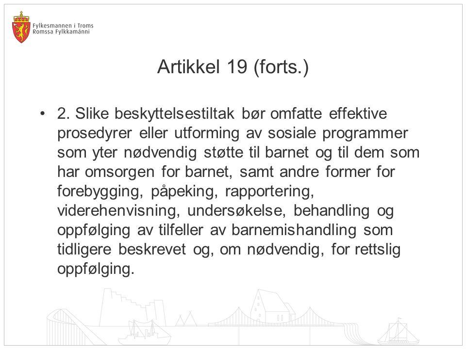 Artikkel 19 (forts.) •2.