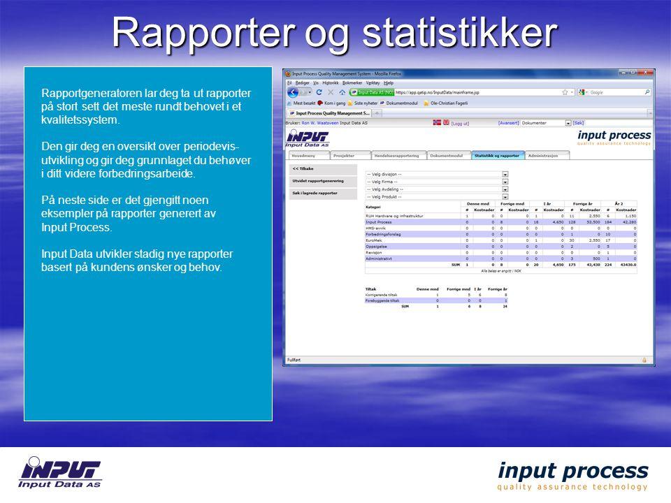 Rapporter og statistikker Rapportgeneratoren lar deg ta ut rapporter på stort sett det meste rundt behovet i et kvalitetssystem.