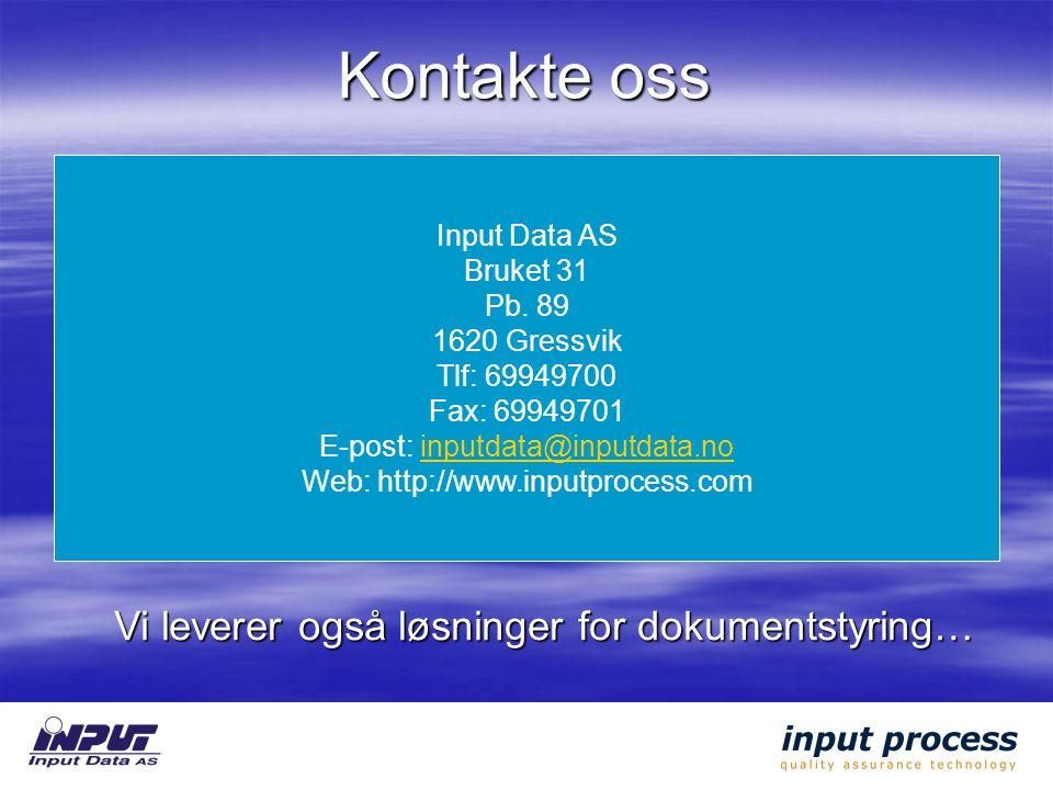 Kontakte oss Input Data AS Bruket 31 Pb.