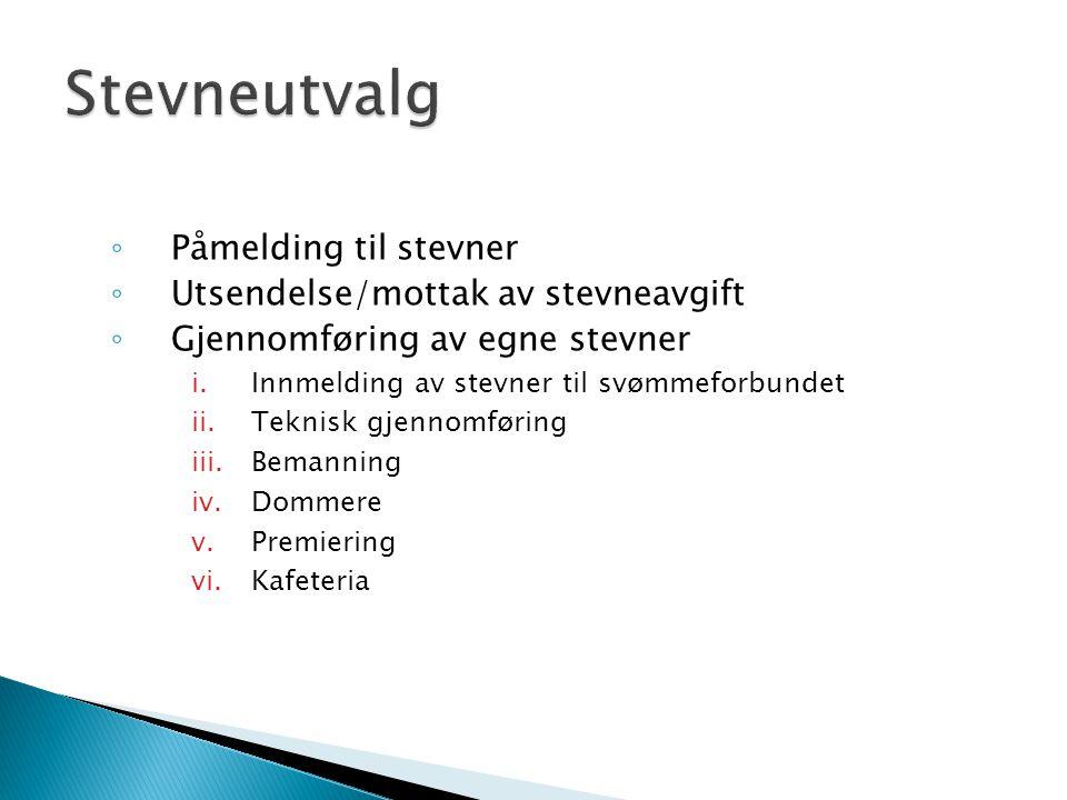  Regnskap  Treningsavgifter  Lisensinnbetalinger  Søke diverse støttemidler  Følge opp andre utvalg vedr.