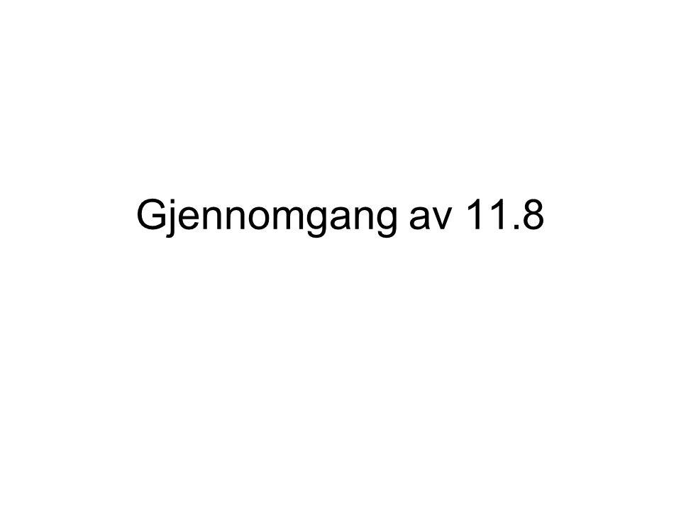 Gjennomgang av 11.8