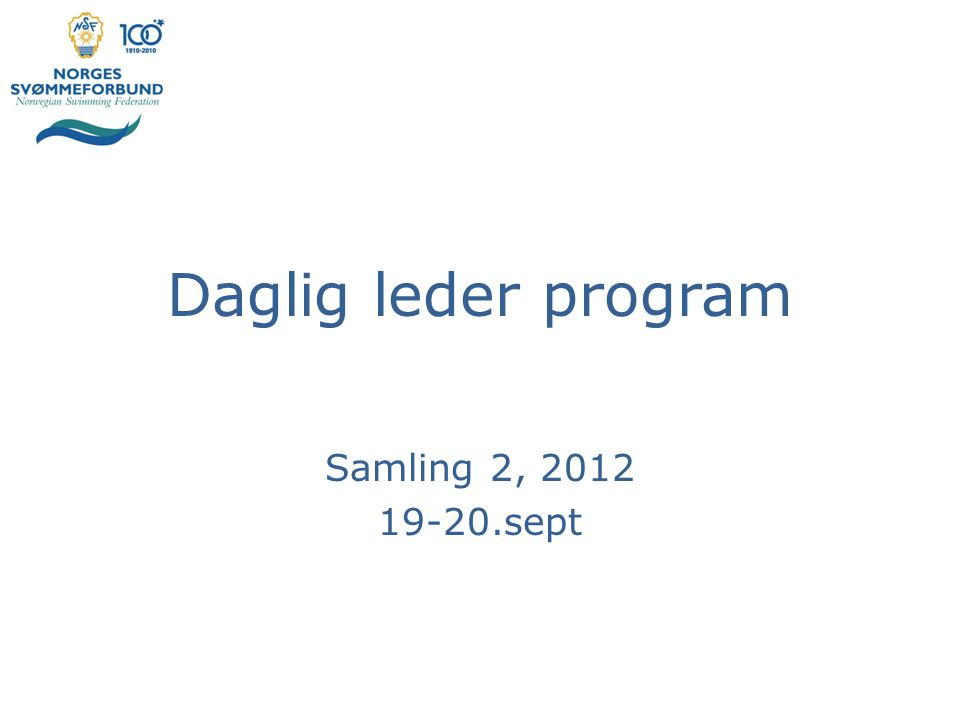 Daglig leder program Samling 2, 2012 19-20.sept