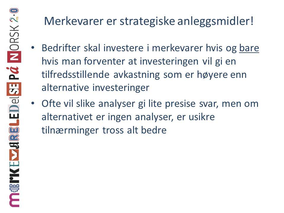 Merkevarer er strategiske anleggsmidler.