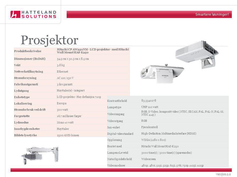 versjon 2.0 Prosjektor Produktbeskrivelse Hitachi CP AW250NM - LCD-projektor - med Hitachi Wall Mount HAS-K250 Dimensjoner (BxDxH) 34.5 cm x 30.3 cm x 8.5 cm Vekt 3.8 kg Nettverkstilknytning Ethernet Strømforsyning AC 120/230 V Fabrikantgaranti 3 års garanti Lydutgang Høyttaler(e) - integrert Enhetstype LCD-projektor - Høy definisjon 720p Lokalisering Europa Strømforbruk ved drift 300 watt Fargestøtte 16,7 millioner farger Lydmodus Mono 10 watt Innebygde enheter Høyttaler Bildets lysstyrke 2500 ANSI-lumen Kontrastforhold83,3340278 LampetypeUHP 210 watt Videoinngang RGB, S-Video, kompositt video ( NTSC, SECAM, PAL, PAL-N, PAL-M, NTSC 4.43 ) VideoutgangRGB Inn-enhetFjernkontroll Digital videostandardHigh-Definition Multimedia Interface (HDMI) OppløsningWXGA (1280 x 800) Buntet medHitachi Wall Mount HAS-K250 Lampens Levetid3000 time(r) / 5000 time(r) (sparemodus) Naturlig sideforholdWidescreen Videomoduser480p, 480i, 525i, 525p, 625i, 576i, 750p, 1125i, 1125p